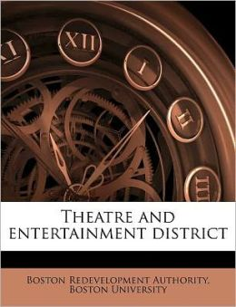 Theatre and entertainment district