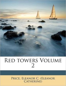 Red towers Volume 2