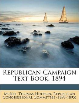 Republican Campaign Text Book, 1894