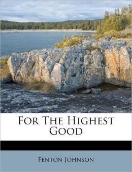 For The Highest Good