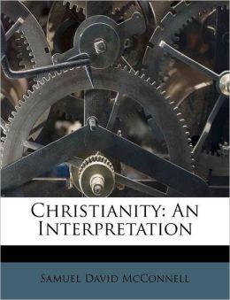 Christianity: An Interpretation