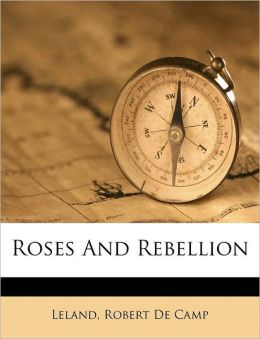 Roses And Rebellion