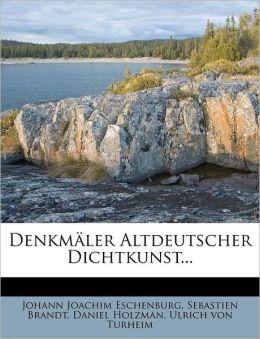 Denkm Ler Altdeutscher Dichtkunst...