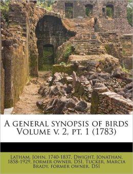 A General Synopsis Of Birds Volume V. 2, Pt. 1 (1783)