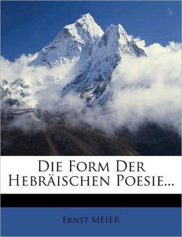 Die Form Der Hebr Ischen Poesie...