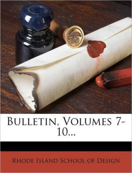 Bulletin, Volumes 7-10...