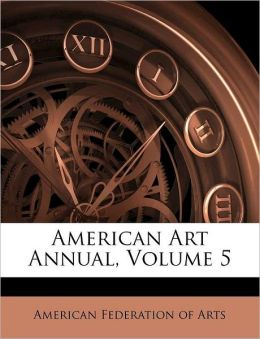 American Art Annual, Volume 5