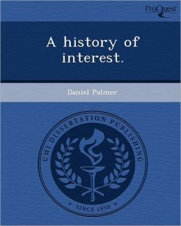 A history of interest.