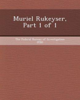 Muriel Rukeyser, Part 1 of 1