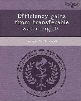 Efficiency gains from transferable water rights.