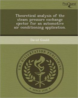 Theoretical analysis of the steam pressure exchange ejector for an automotive air conditioning application.