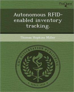 Autonomous RFID-enabled inventory tracking.