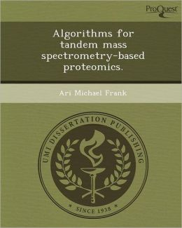Algorithms for tandem mass spectrometry-based proteomics.