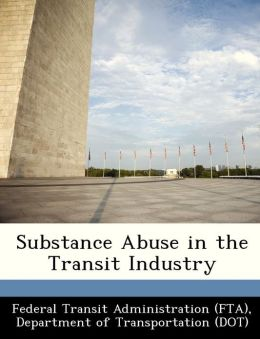 Substance Abuse in the Transit Industry