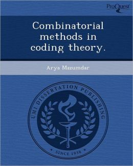 Combinatorial methods in coding theory.