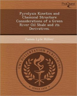 Pyrolysis Kinetics and Chemical Structure Considerations of a Green River Oil Shale and its Derivatives.