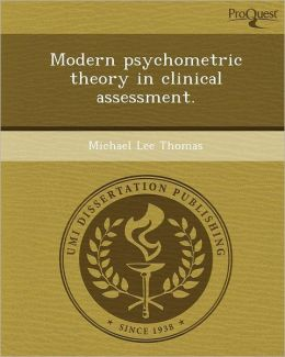 Modern psychometric theory in clinical assessment.