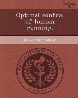 Optimal control of human running.