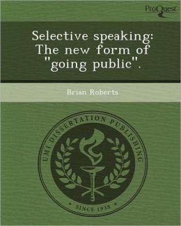 Selective speaking: The new form of