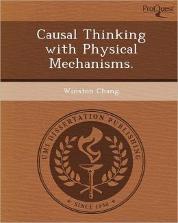 Causal Thinking with Physical Mechanisms.