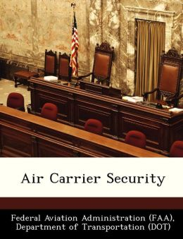 Air Carrier Security