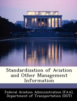 Standardization of Aviation and Other Management Information