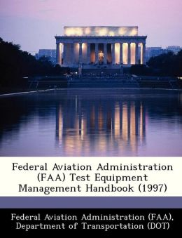 Federal Aviation Administration (FAA) Test Equipment Management Handbook (1997)