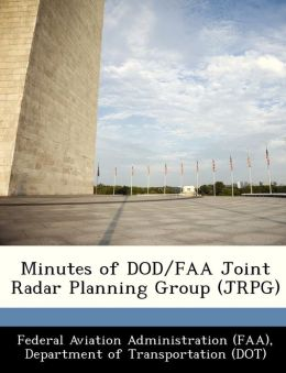 Minutes of DOD/FAA Joint Radar Planning Group (JRPG)