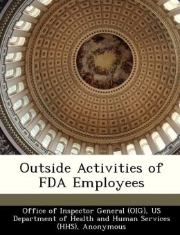 Outside Activities of FDA Employees