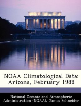 NOAA Climatological Data: Arizona, February 1988