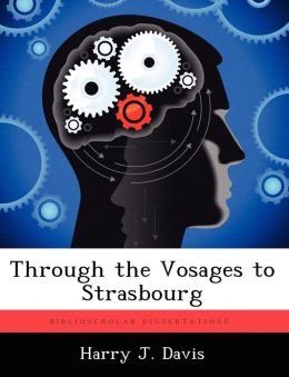 Through the Vosages to Strasbourg