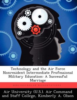 Technology and the Air Force Nonresident Intermediate Professional Military Education: A Successful Marriage