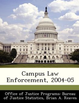 Campus Law Enforcement, 2004-05