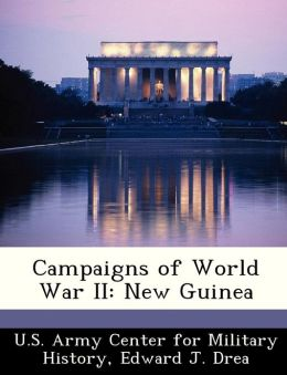 Campaigns of World War II: New Guinea