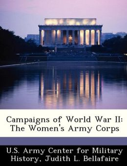 Campaigns of World War II: The Women's Army Corps