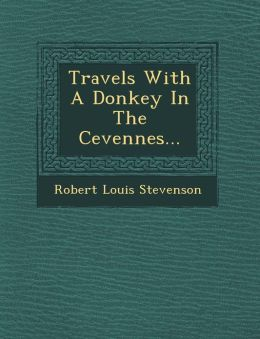 Travels With A Donkey In The Cevennes...