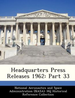 Headquarters Press Releases 1962: Part 33