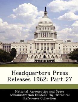 Headquarters Press Releases 1962: Part 27
