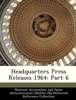 Headquarters Press Releases 1964: Part 6
