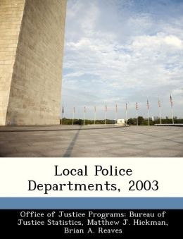 Local Police Departments, 2003