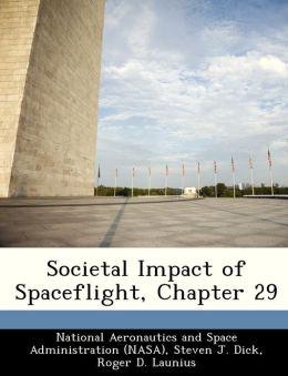Societal Impact of Spaceflight, Chapter 29