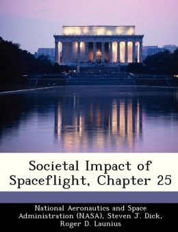Societal Impact of Spaceflight, Chapter 25