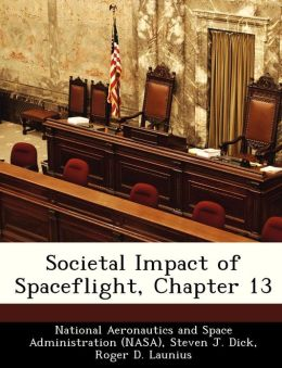 Societal Impact of Spaceflight, Chapter 13