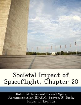 Societal Impact of Spaceflight, Chapter 20