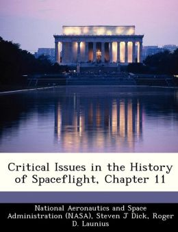 Critical Issues in the History of Spaceflight, Chapter 11