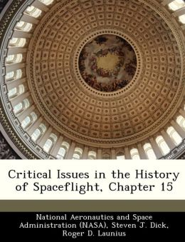 Critical Issues in the History of Spaceflight, Chapter 15