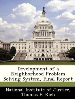 Development of a Neighborhood Problem Solving System, Final Report