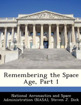 Remembering the Space Age, Part 1