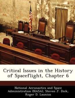 Critical Issues in the History of Spaceflight, Chapter 6