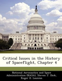 Critical Issues in the History of Spaceflight, Chapter 4